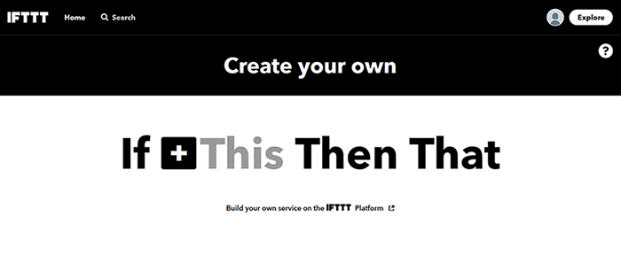 IFTTT: Create If This Then That