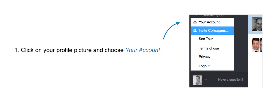 Click on your profile picture and choose 'Your Account'.